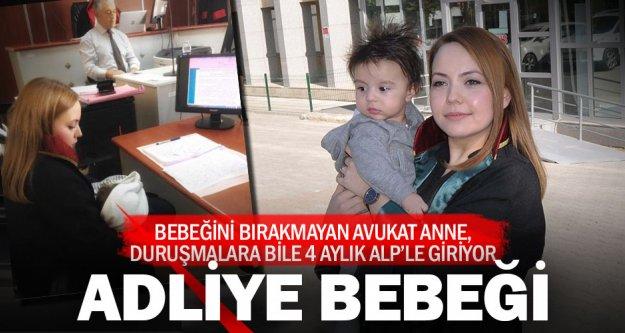 Avukat anne, duruşmalara bebeğiyle katılıyor