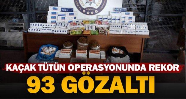 Denizli genelinde kaçak sigara ve tütün operasyonu: 93 gözaltı