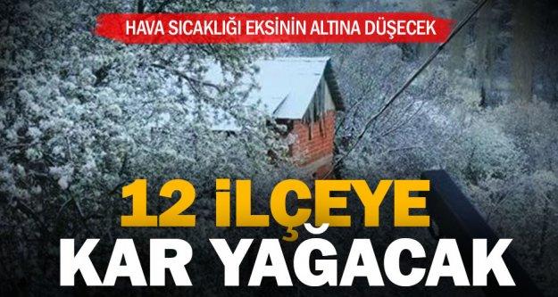 12 ilçeye kar uyarısı