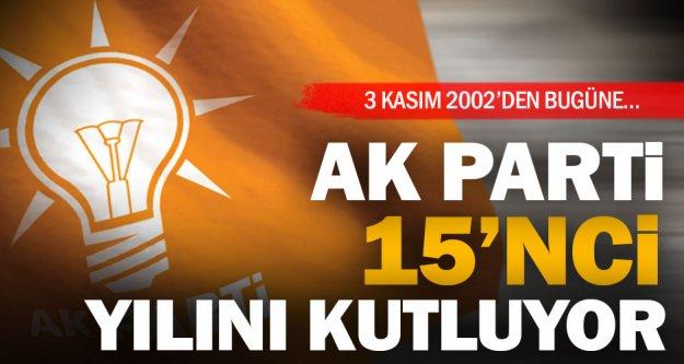 Ak Parti'de iktidardaki 15'nci yıl gururu