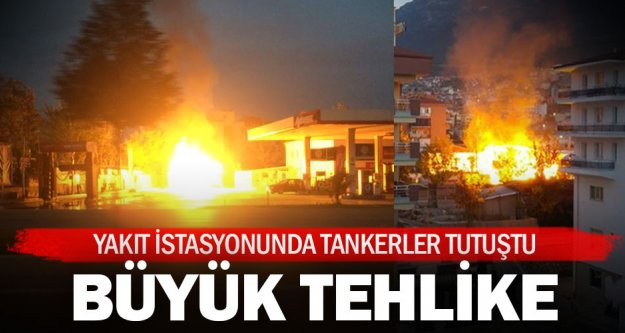 Akaryakıt istasyonunda tanker yangını