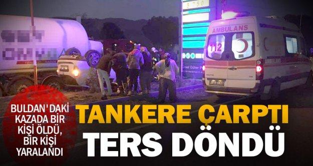 Buldan'daki kazada bir kişi öldü, bir kişi yaralandı