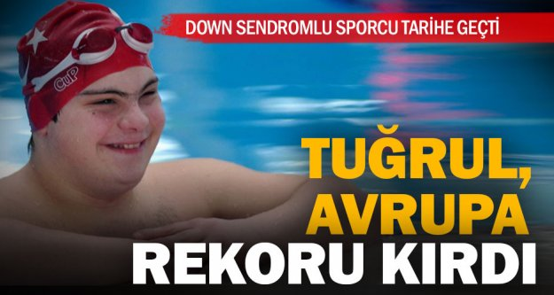 Down sendromlu genç sporcudan Avrupa rekoru