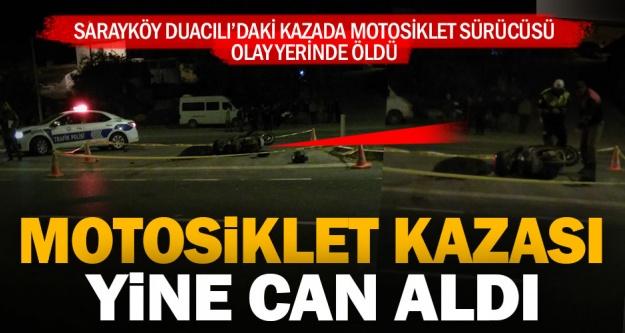 Duacılı'daki motosiklet kazasında sürücü öldü