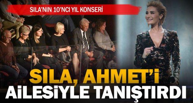 Sıla, Ahmet Kural'ı ailesiyle tanıştırdı