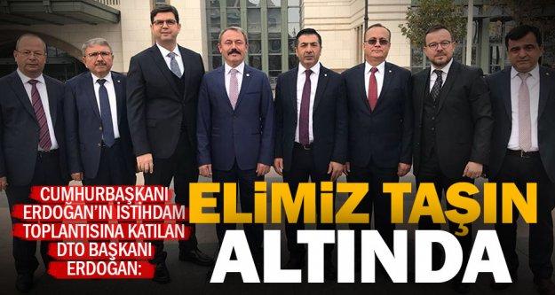 DTO Başkanı Erdoğan: İstihdam açıklamaları bizleri heyecanlandırdı