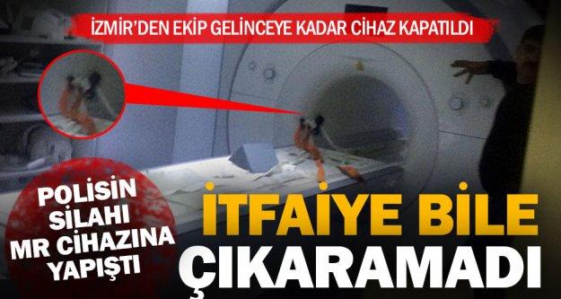 Polisin tabancası MR cihazına yapıştı