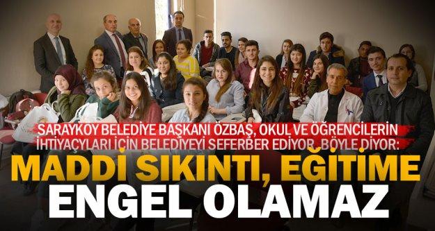 Sarayköy'de eğitimin hamisi Başkan Özbaş, desteği sürdürüyor