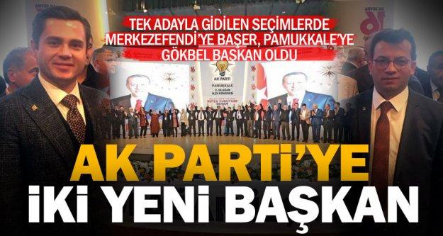 Ak Parti'de Merkezefendi'ye Başer, Pamukkale'ye Gökbel başkan oldu