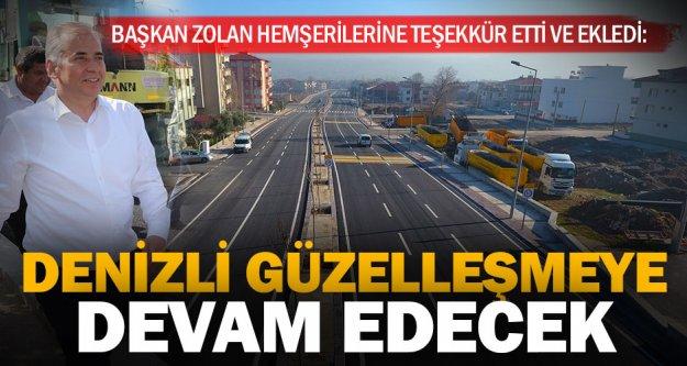 """Başkan Osman Zolan: 'Denizli güzelleşmeye devam edecek"""""""