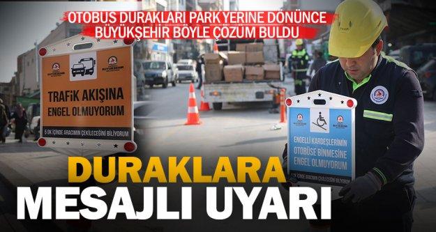 Büyükşehir'den hatalı parklara mesajlı uyarı