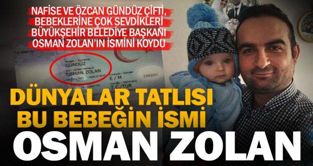 Çocuğuna Osman Zolan ismini koydu