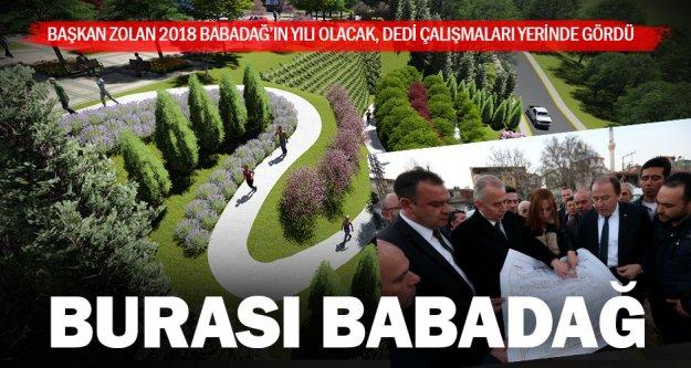 Başkan Zolan: 2018 Babadağ'ın yılı olacak