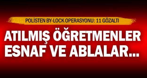 Denizli'de 'ByLock' operasyonu: 11 gözaltı