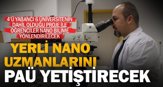 Geleceğin teknolojisi nano uzmanları PAÜ'de yetişecek