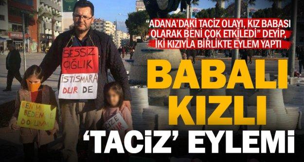 İki kızıyla taciz olaylarını protesto etti