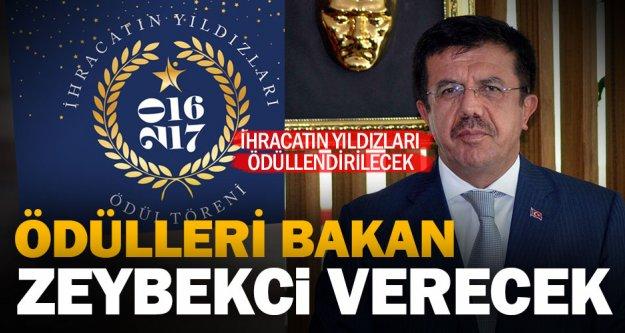 Bakan Zeybekci, ihracatçılara ödül verecek