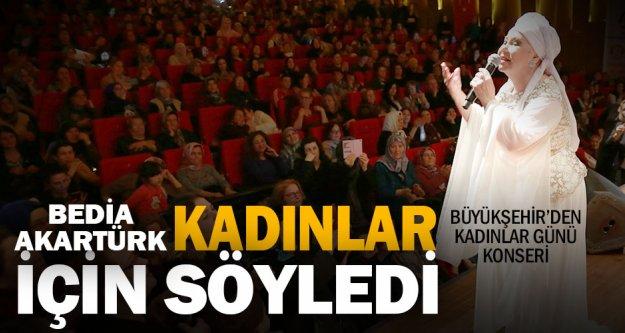 Büyükşehir'den kadınlara özel Bedia Akartürk konseri