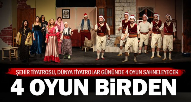 Büyükşehir'den Dünya Tiyatrolar Günü şöleni