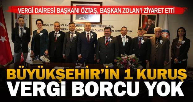 """'Büyükşehir'in 1 kuruş vergi borcu yoktur"""""""