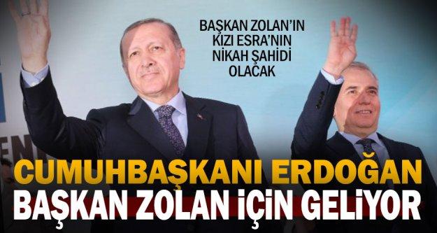 Cumhurbaşkanı Erdoğan, Başkan Zolan'ın kızı Esra'nın nikahına katılacak