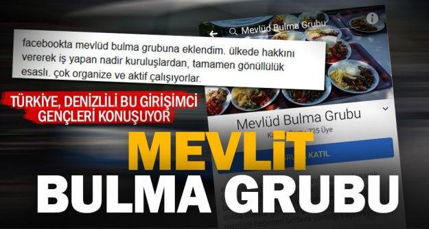 Denizlili gençler, 'Mevlit Bulma Grubu'yla Türkiye'nin gündeminde