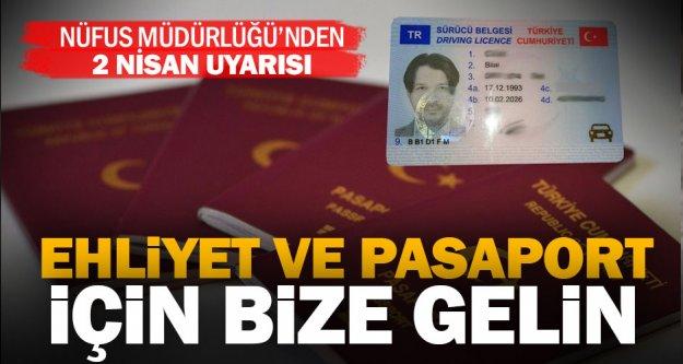 Pamukkale Nüfus Müdürlüğü'nden ehliyet ve pasaport uyarısı