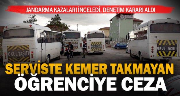 Serviste kemer takmayan öğrenciye para cezası