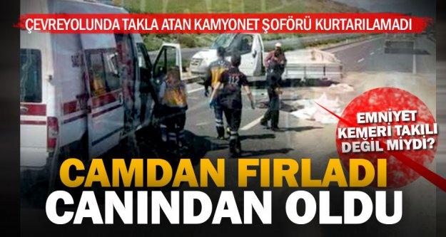 Çevreyolu'ndaki kazada kamyonet şoförü yaşamını yitirdi