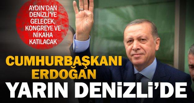 Cumhurbaşkanı Erdoğan, nikah ve kongre için yarın Denizli'de