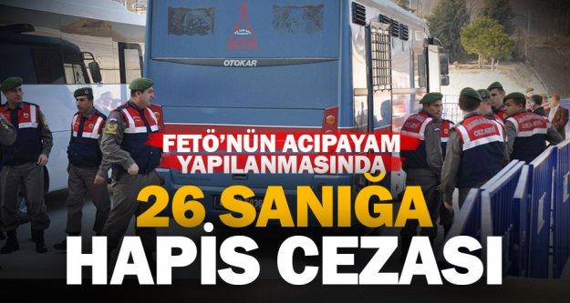 FETÖ'nün Acıpayam yapılanması davasında 26 sanığa hapis cezası