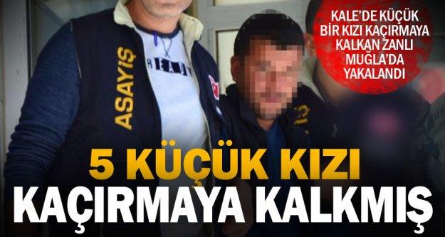 Kale'de küçük kızı kaçırmaya çalıştığı iddia edilen zanlı Muğla'da yakalandı