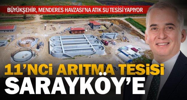 11'inci atık su arıtma tesisi Sarayköy'e