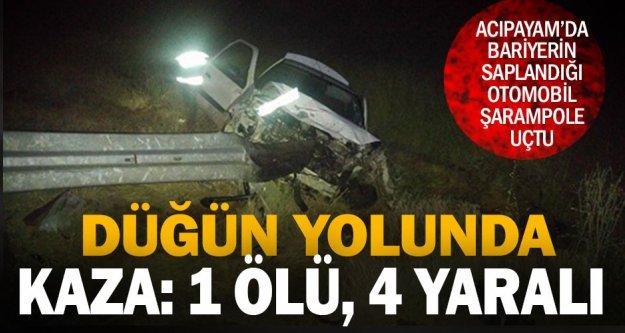 Acıpayam'da düğün yolundaki kazada bir kişi öldü, 4 kişi yaralandı