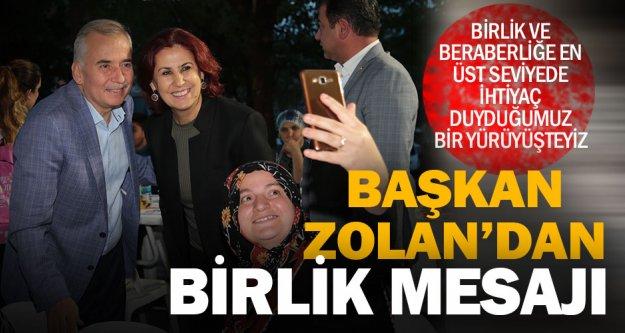 Başkan Osman Zolan'dan birlik ve beraberlik mesajı
