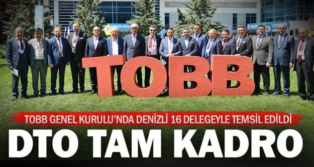 DTO, 16 delegesiyle TOBB Genel Kurulu'na katıldı