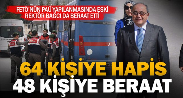 FETÖ'nün üniversite yapılanması davasında 64 kişiye hapis cezası