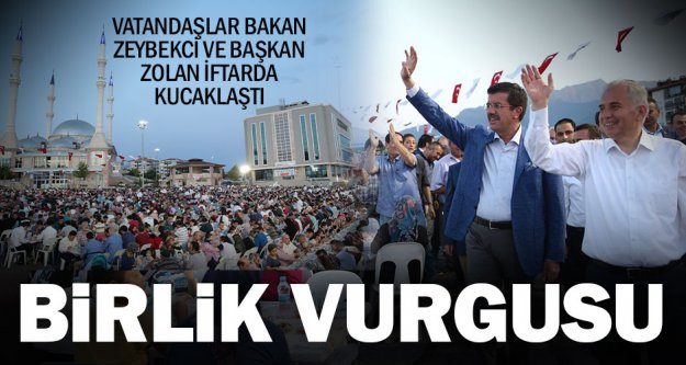 Bakan Zeybekci ve Başkan Zolan'dan birlik ve beraberlik vurgusu