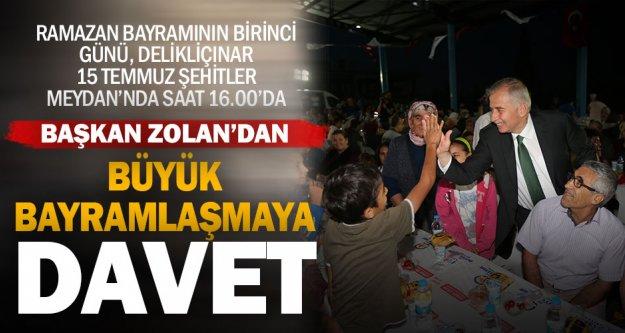 Başkan Osman Zolan'dan geleneksel bayramlaşmaya davet