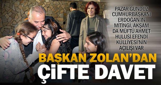 Başkan Zolan'dan davet var