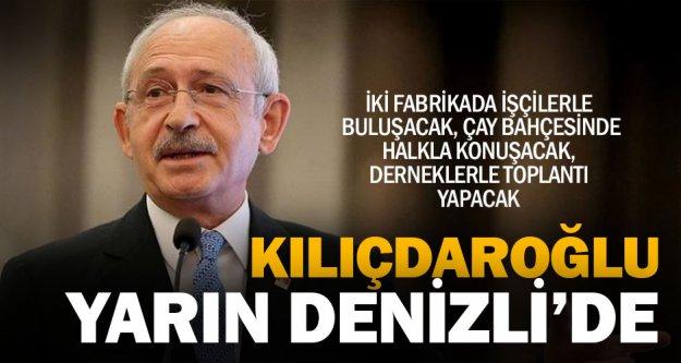 CHP Lideri Kılıçdaroğlu, toplantı ve fabrika ziyareti için geliyor