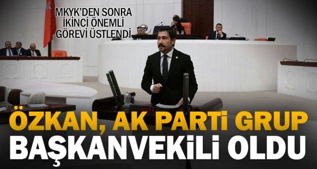Ak Parti Denizli Milletvekili Cahit Özkan, Grup Başkanvekili oldu