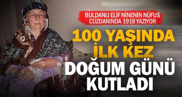 Buldanlı Elif Nine 100'ncü yaşını pasta keserek kutladı