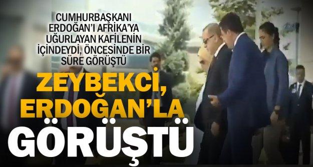 Cumhurbaşkanı Erdoğan, Afrika'ya uğurlayan kafiledeki Zeybekci ile bir süre görüştü
