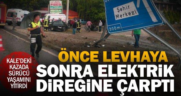 Kale'deki kazada sürücü kurtarılamadı