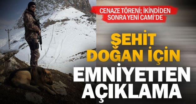 Şehit Mehmet Ali Doğan için emniyetten açıklama
