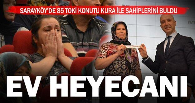 Sarayköy'de 85 TOKİ konutu hak sahiplerini buldu