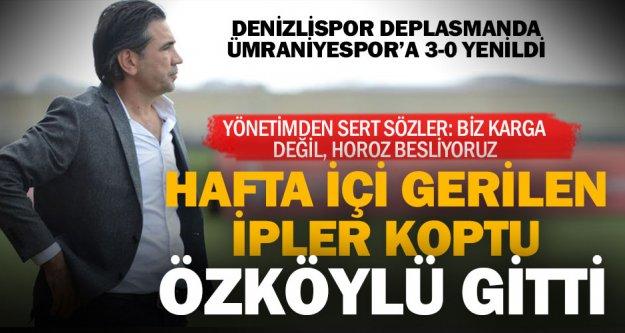 Denizlispor'da Özköylü gitti