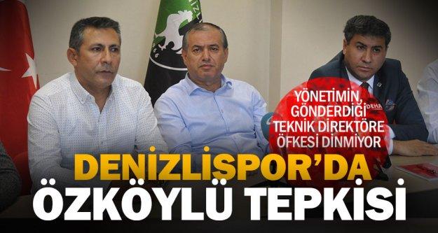 Denizlispor'da Özköylü'ye büyük tepki