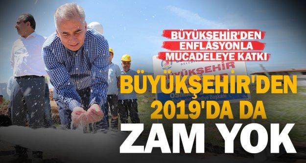 2019'da Büyükşehir'den zam yok